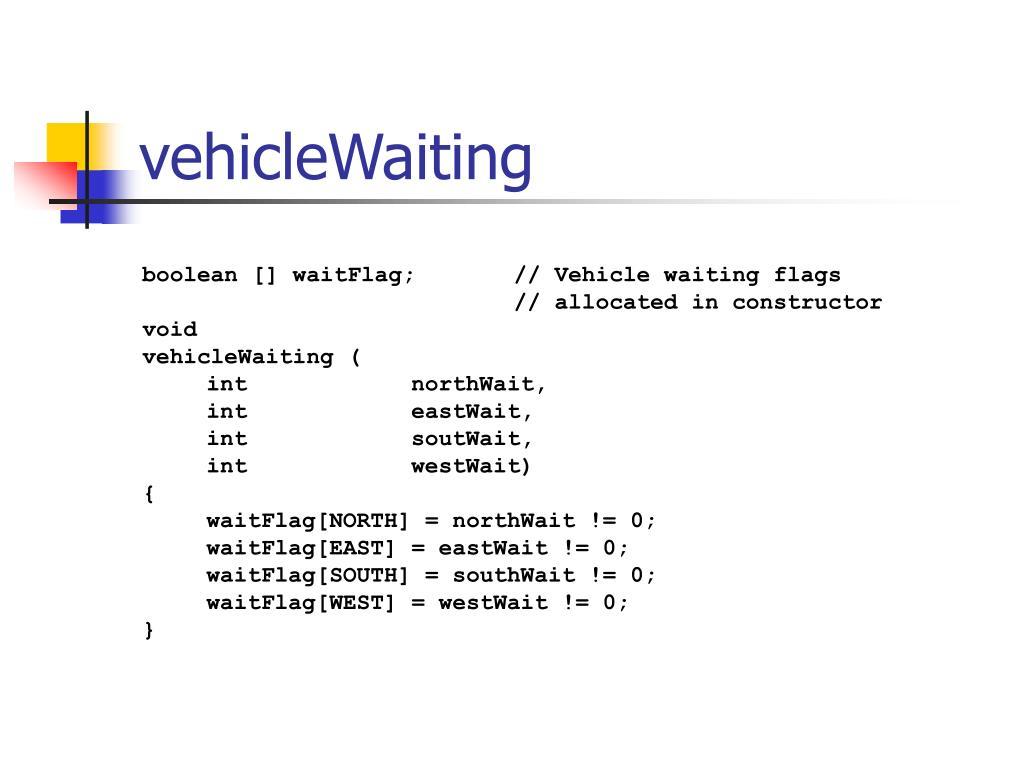 vehicleWaiting