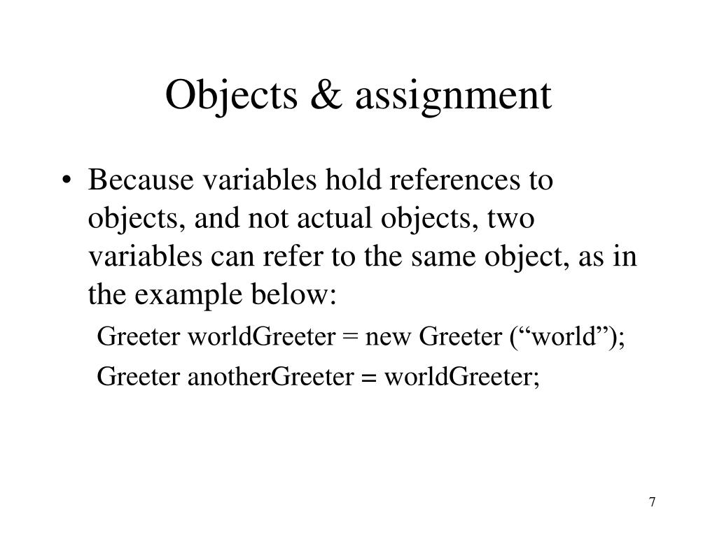 Objects & assignment