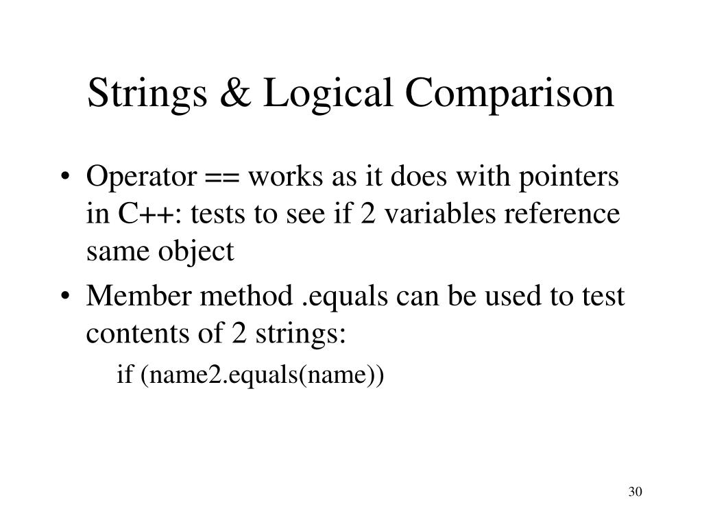 Strings & Logical Comparison