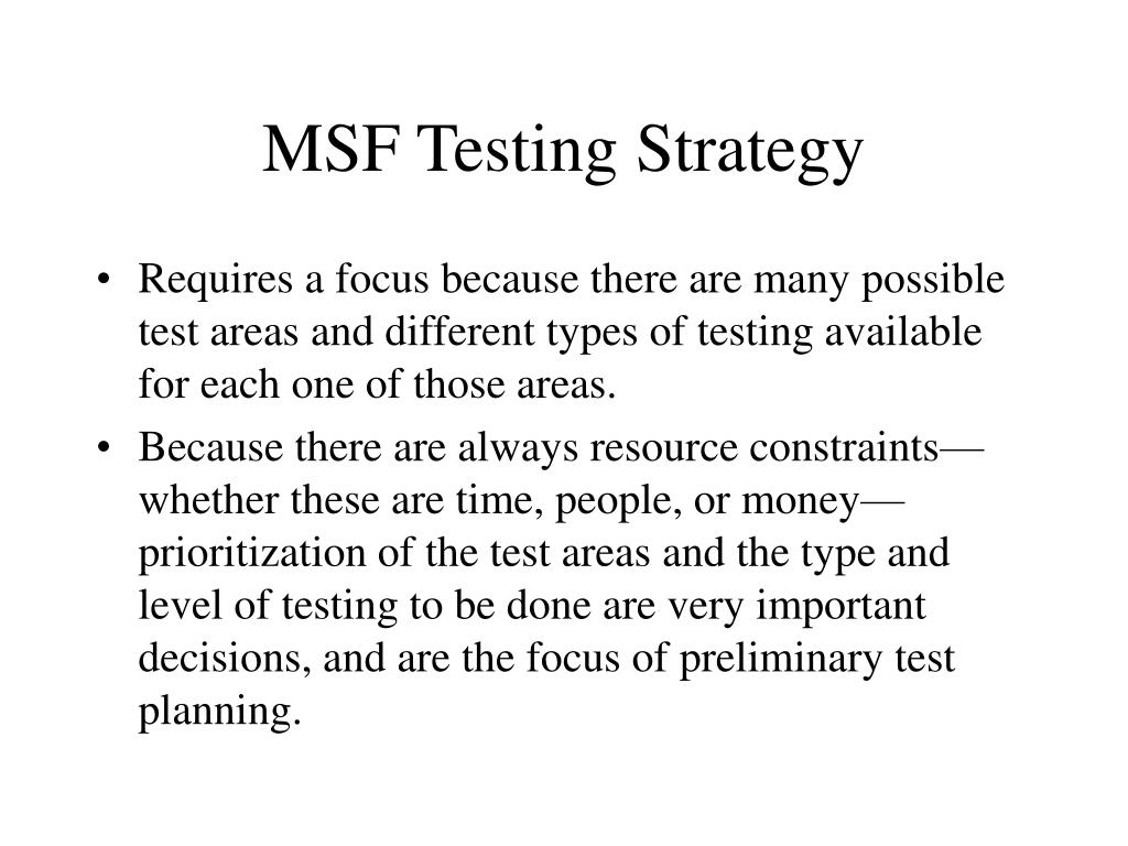 MSF Testing Strategy