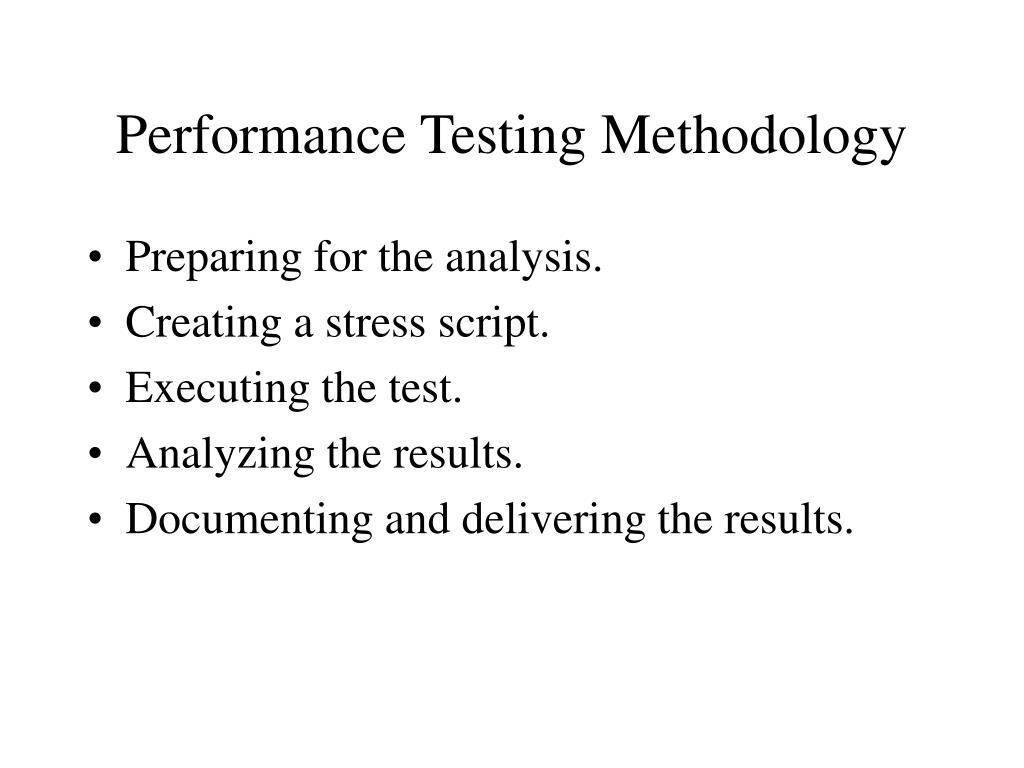 Performance Testing Methodology