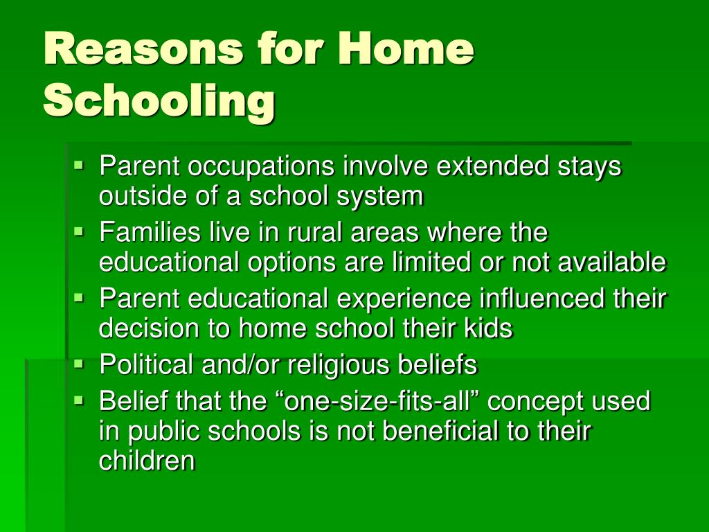 Reasons for Home Schooling