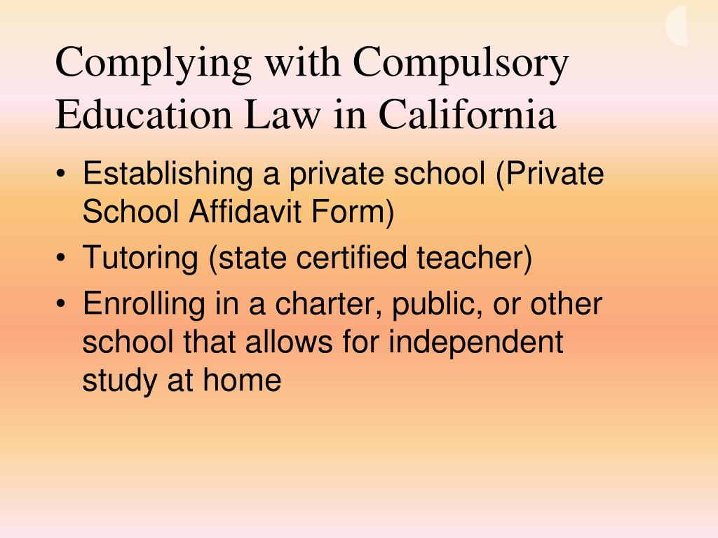Complying with Compulsory Education Law in California