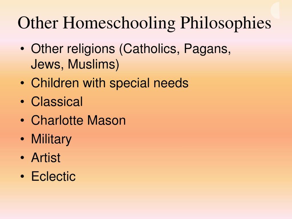 Other Homeschooling Philosophies