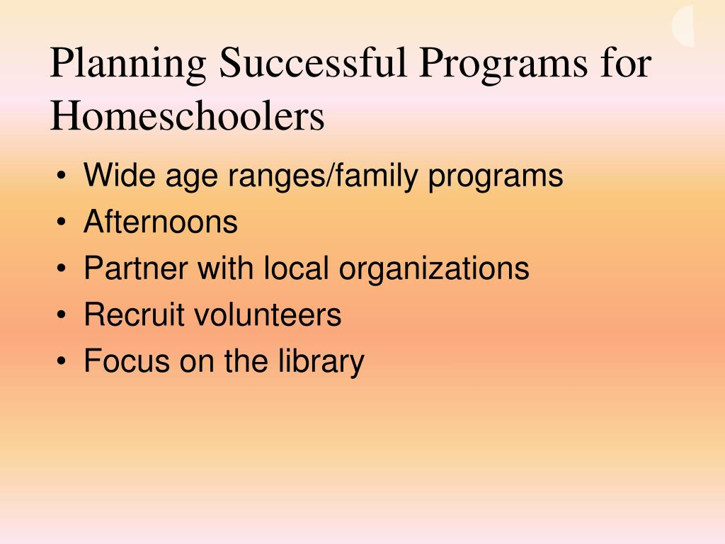 Planning Successful Programs for Homeschoolers