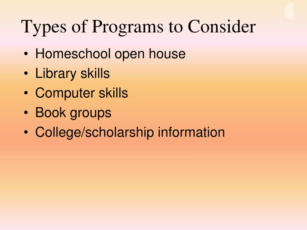 Types of Programs to Consider