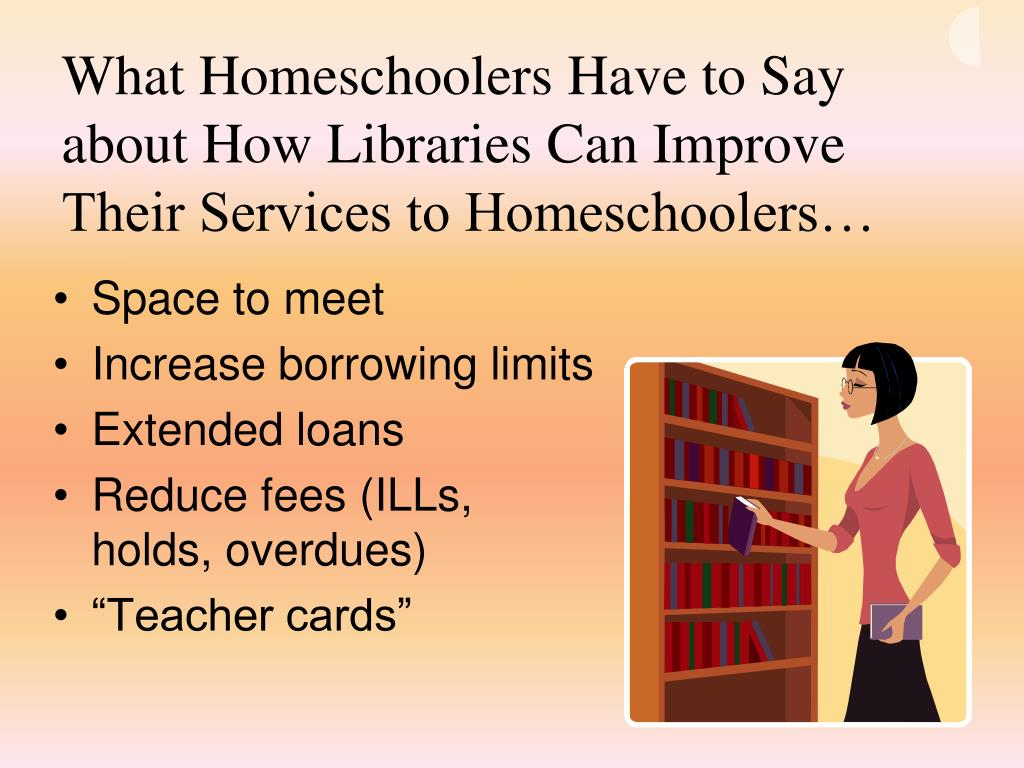 What Homeschoolers Have to Say about How Libraries Can Improve Their Services to Homeschoolers…