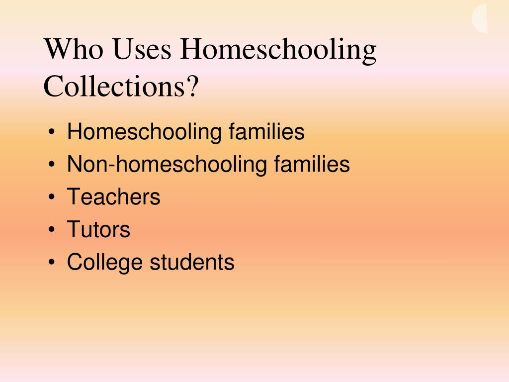Who Uses Homeschooling Collections?