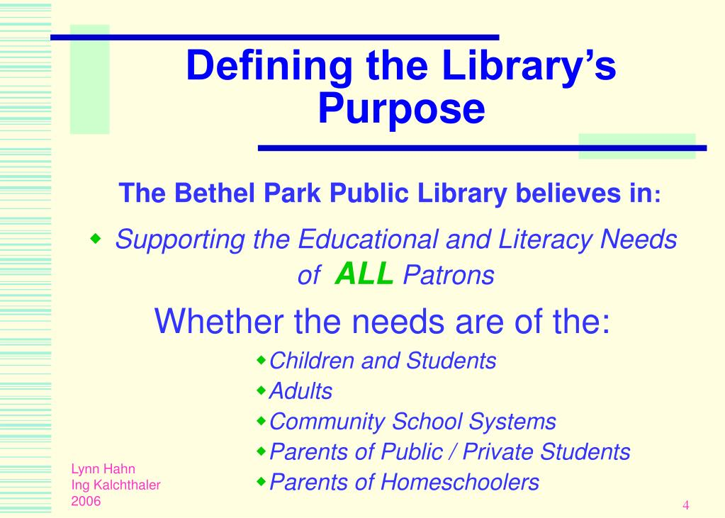 Defining the Library's  Purpose