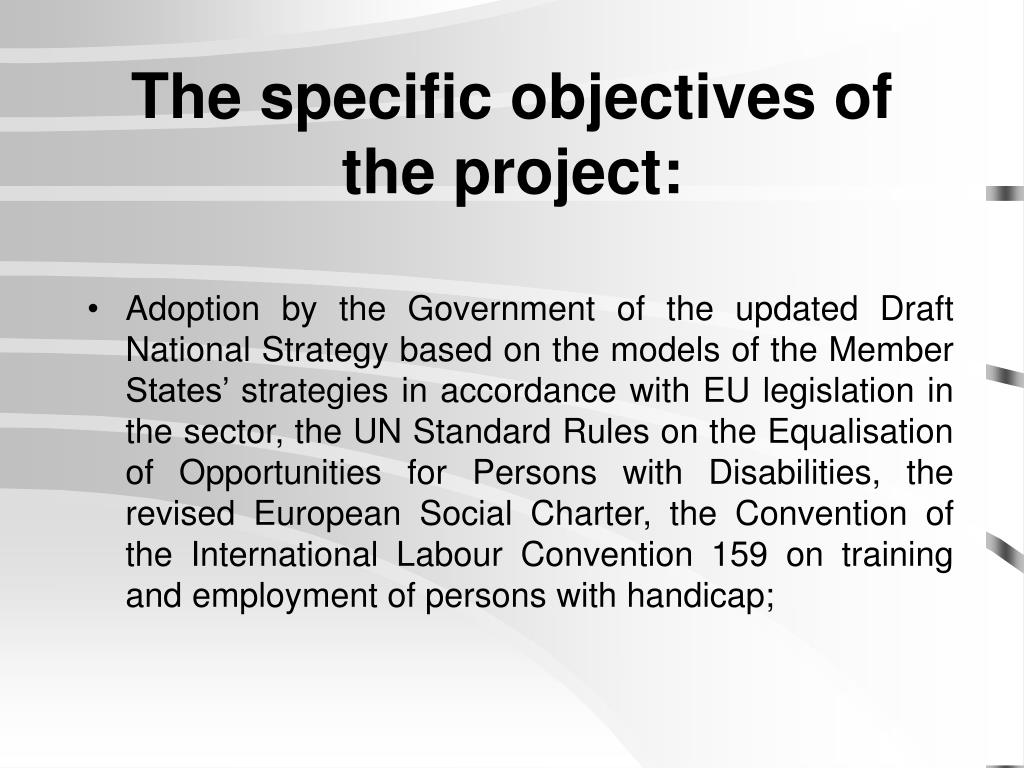 The specific objectives of the project: