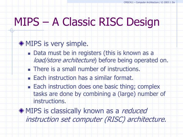 MIPS – A Classic RISC Design