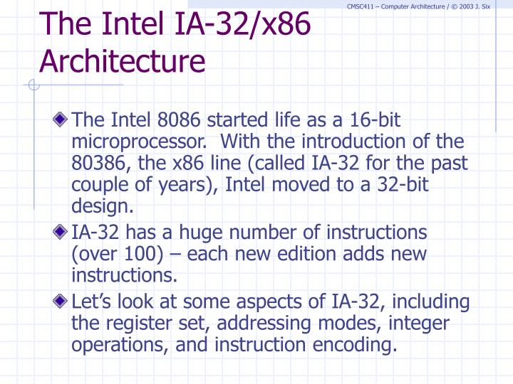 The Intel IA-32/x86 Architecture