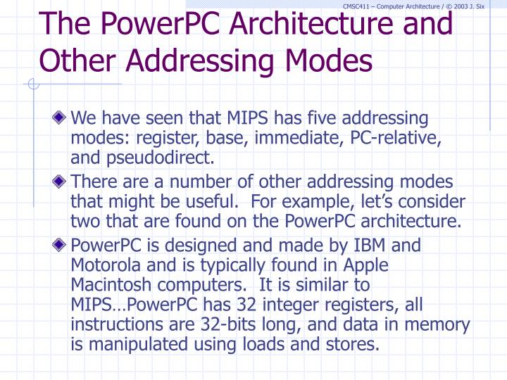 The PowerPC Architecture and Other Addressing Modes