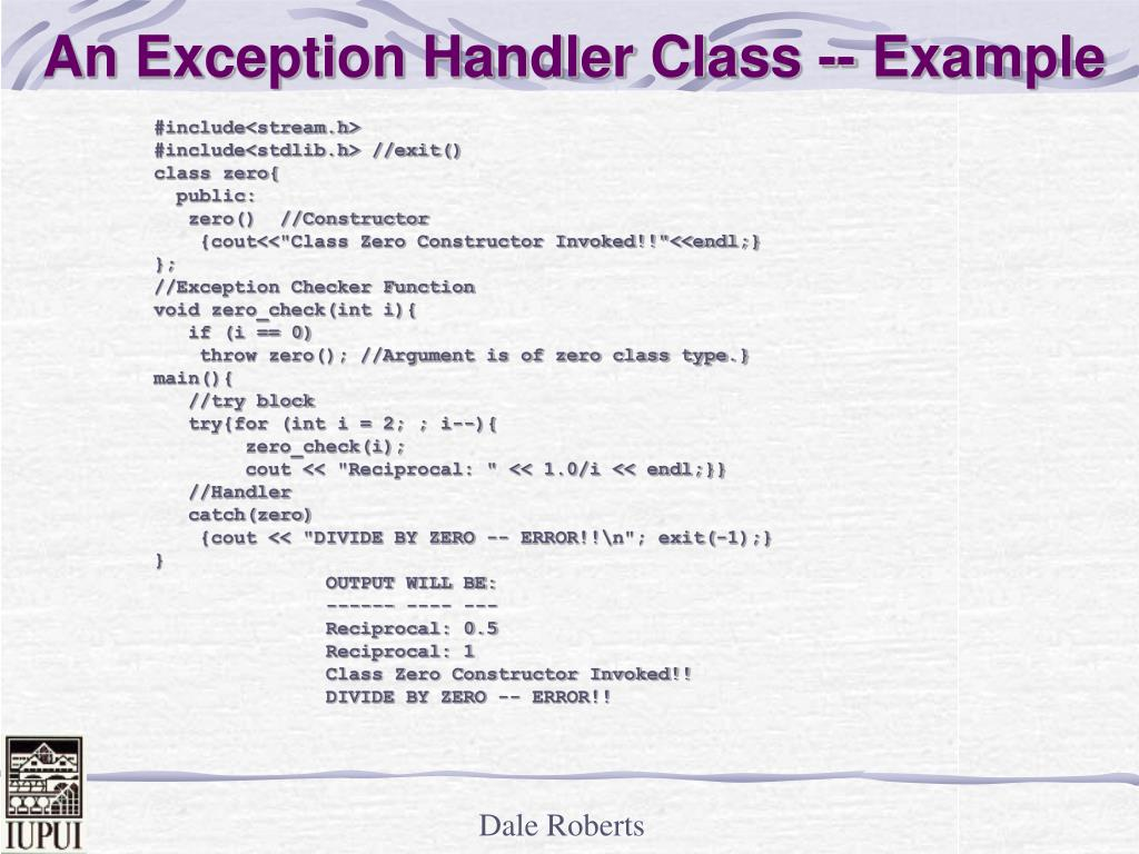 An Exception Handler Class -- Example