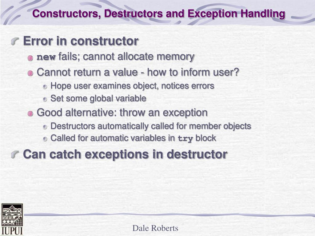 Constructors, Destructors and Exception Handling