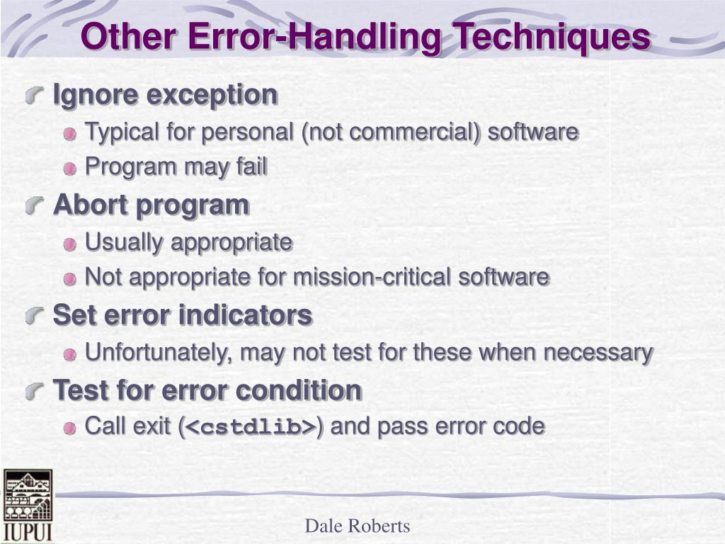 Other Error-Handling Techniques