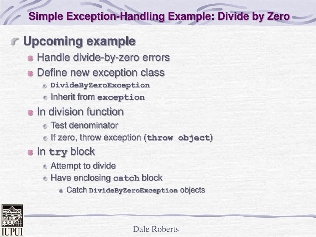 Simple Exception-Handling Example: Divide by Zero