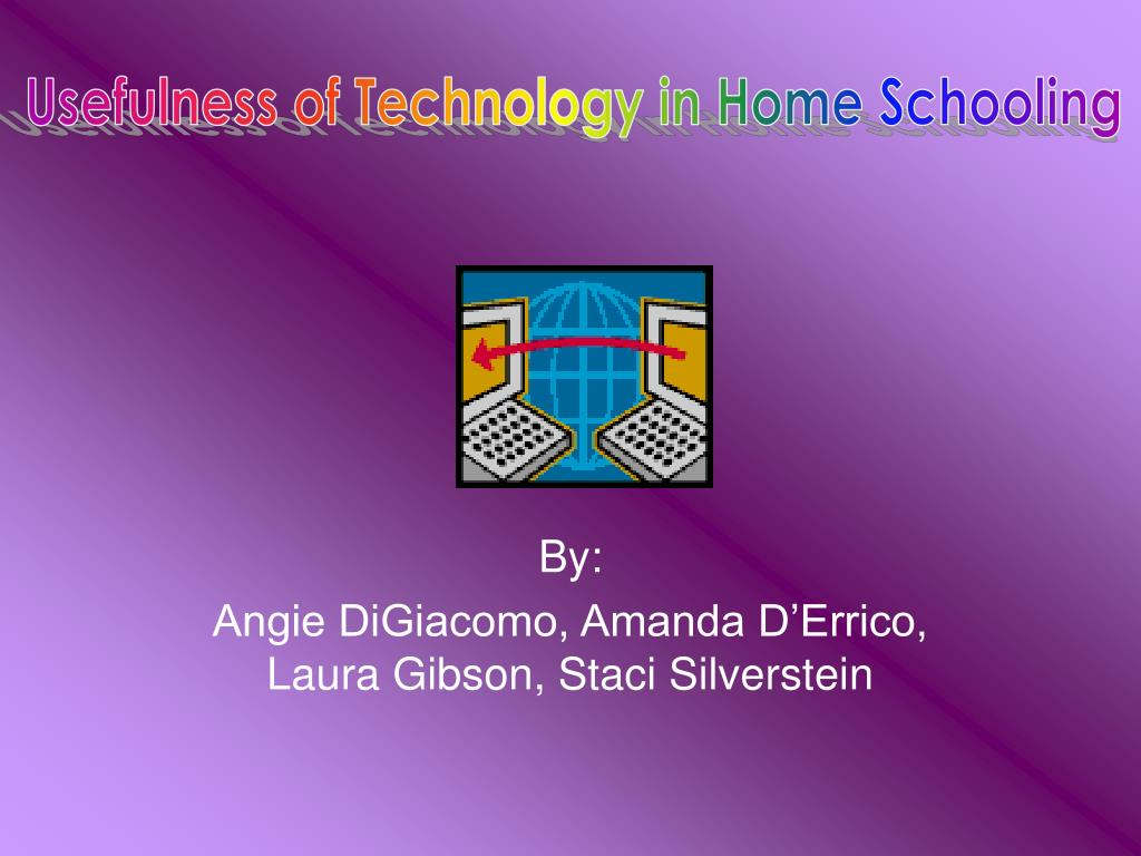 Usefulness of Technology in Home Schooling