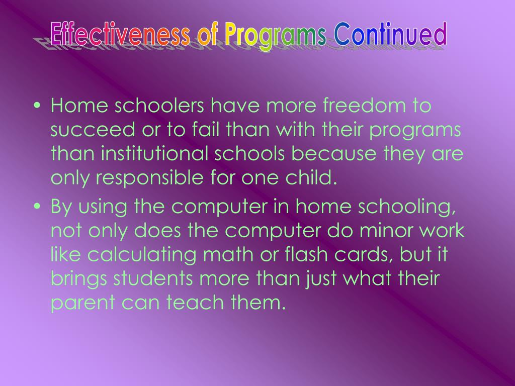 Effectiveness of Programs Continued