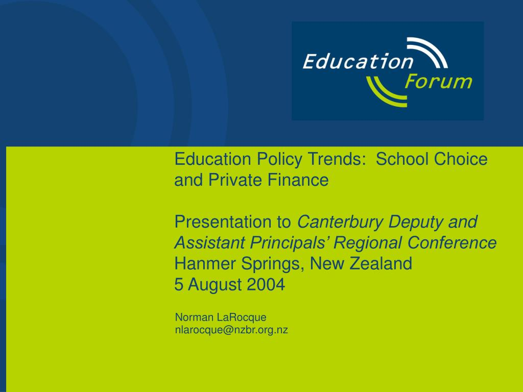 Education Policy Trends:  School Choice and Private Finance
