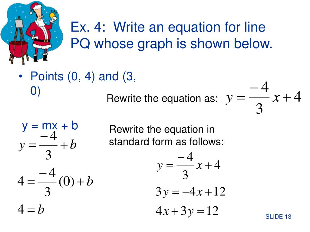 Ex. 4:  Write an equation for line PQ whose graph is shown below.
