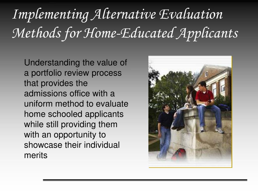 Implementing Alternative Evaluation Methods for Home-Educated Applicants