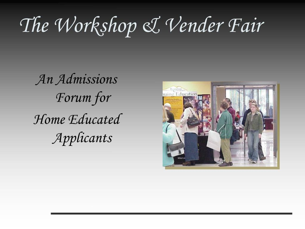 The Workshop & Vender Fair