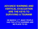 advance warning and vertical evacuation are the keys to surviving a tsunami