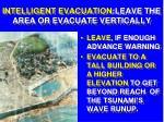 intelligent evacuation leave the area or evacuate vertically