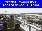 vertical evacuation roof of school building