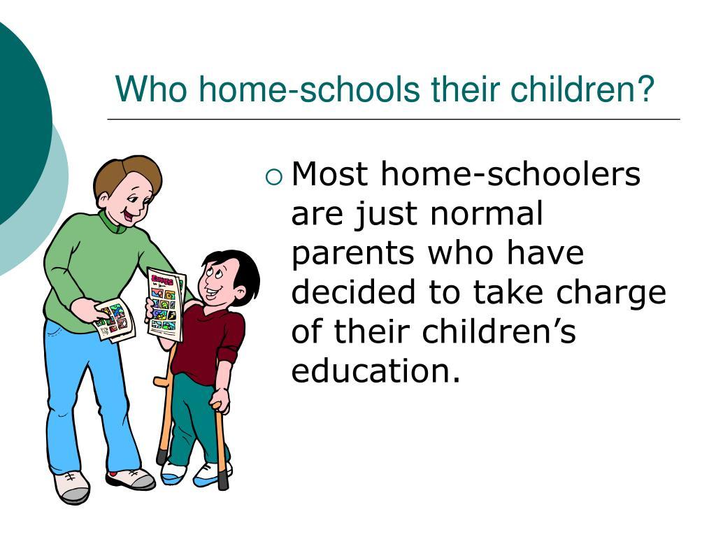 Who home-schools their children?