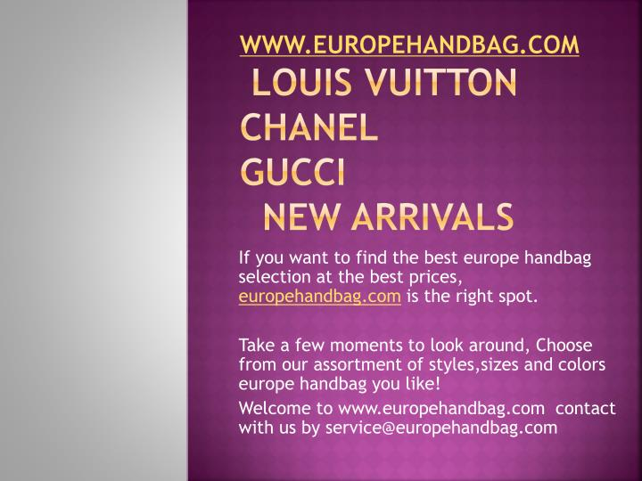 Www europehandbag com louis vuitton chanel gucci new arrivals