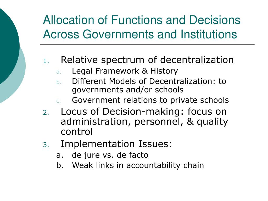 Allocation of Functions and Decisions Across Governments and Institutions