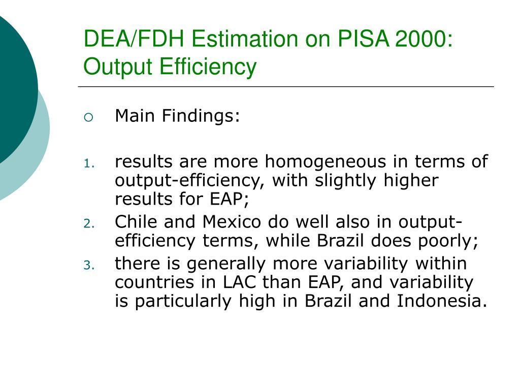 DEA/FDH Estimation on PISA 2000: Output Efficiency