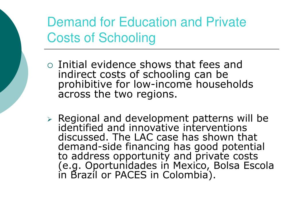 Demand for Education and Private Costs of Schooling