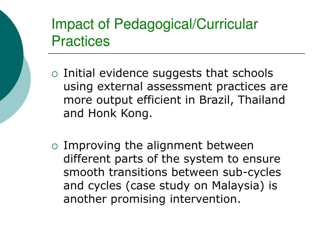 Impact of Pedagogical/Curricular Practices