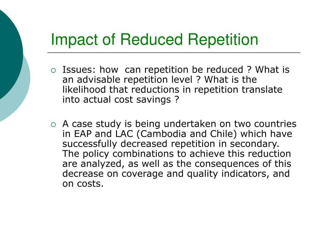 Impact of Reduced Repetition