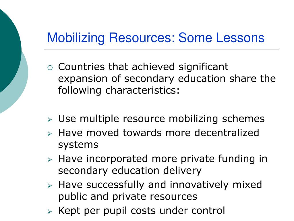 Mobilizing Resources: Some Lessons
