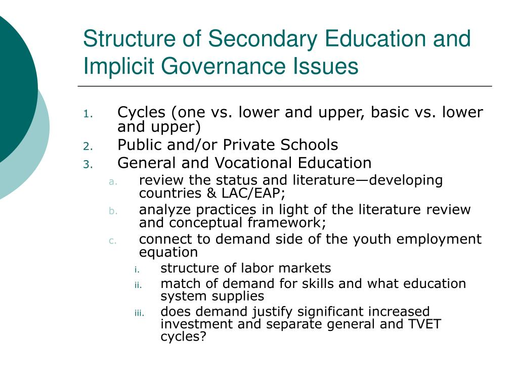 Structure of Secondary Education and Implicit Governance Issues