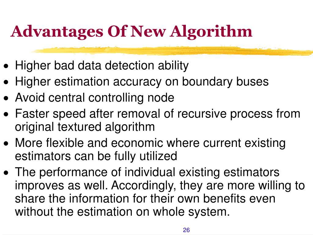 Advantages Of New Algorithm
