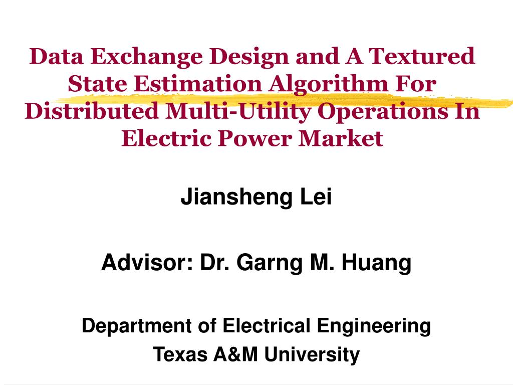 Data Exchange Design and A Textured State Estimation Algorithm For Distributed Multi-Utility Operations In Electric Power Market