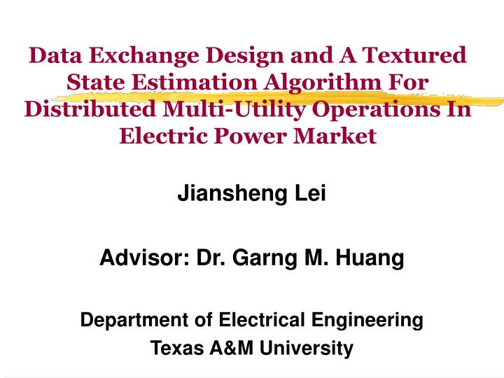 Data Exchange Design and A Textured State Estimation Algorithm For Distributed Multi-Utility Operati...