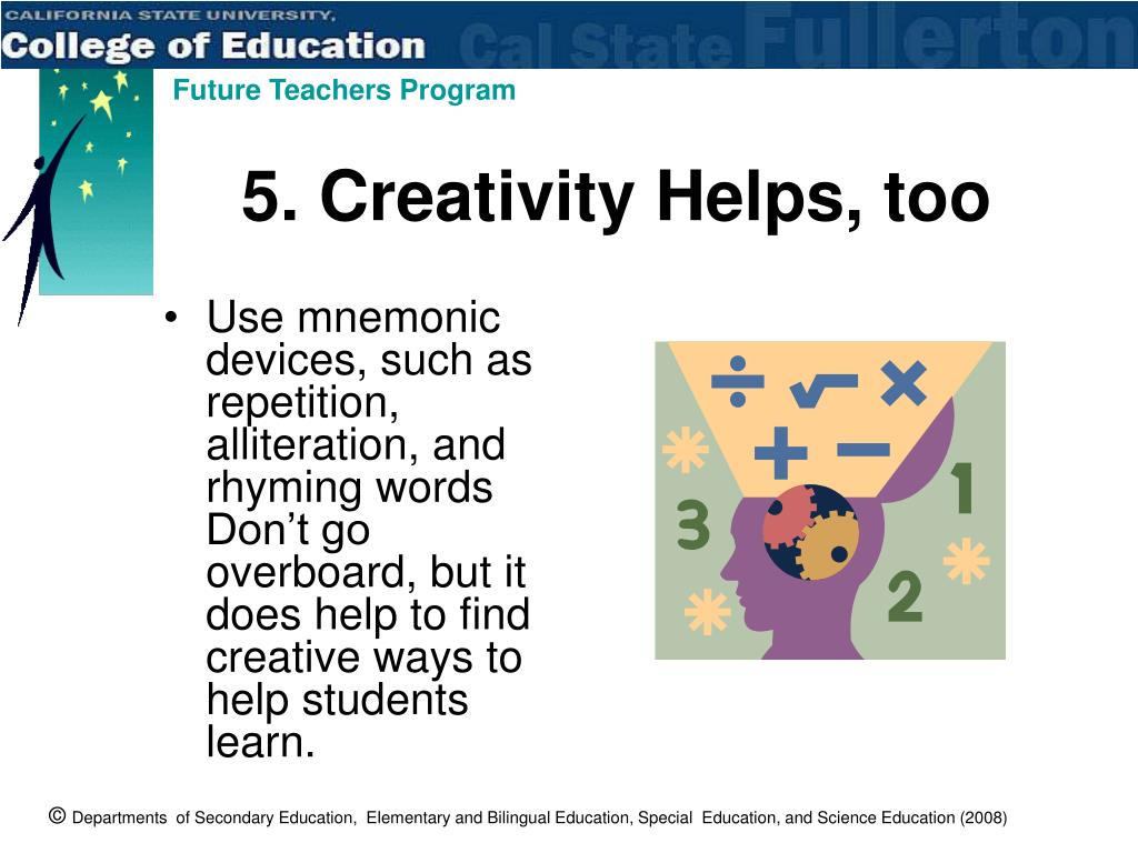 5. Creativity Helps, too