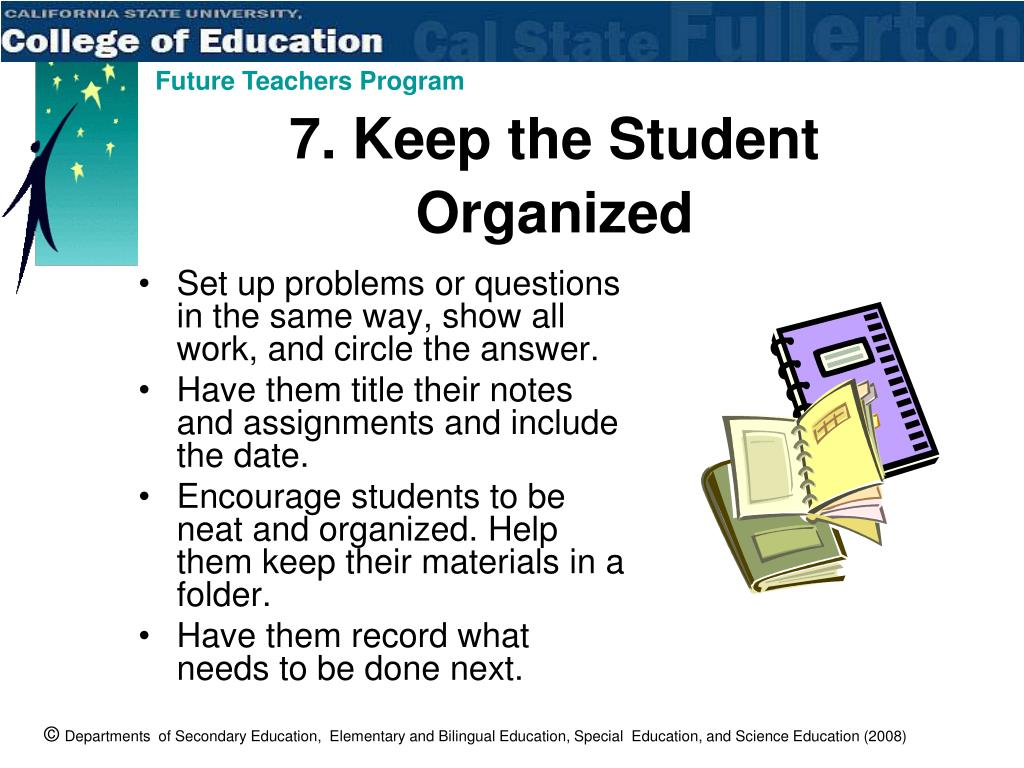 7. Keep the Student Organized