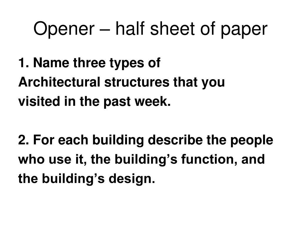 Opener – half sheet of paper