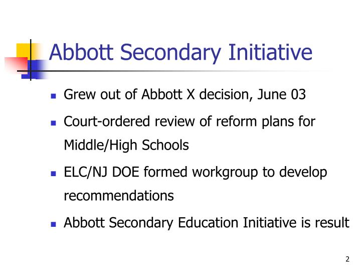 Abbott secondary initiative