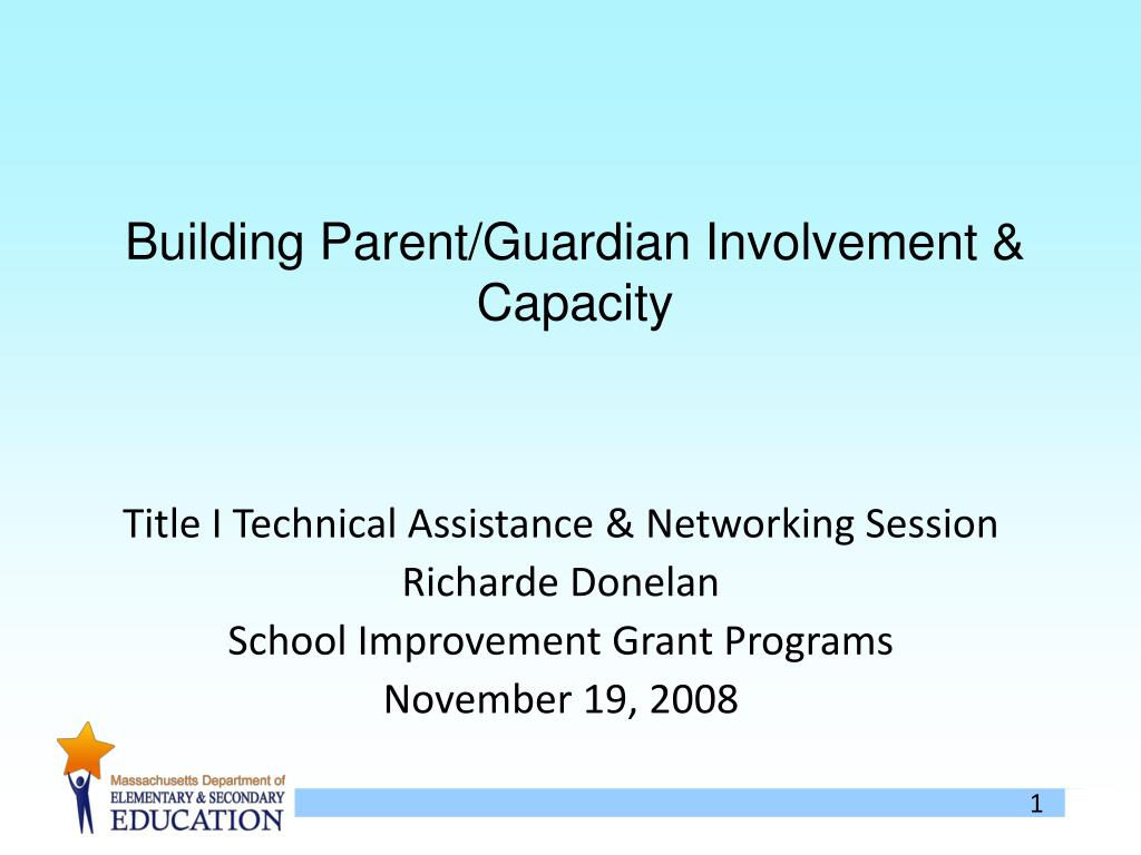 Building Parent/Guardian Involvement & Capacity
