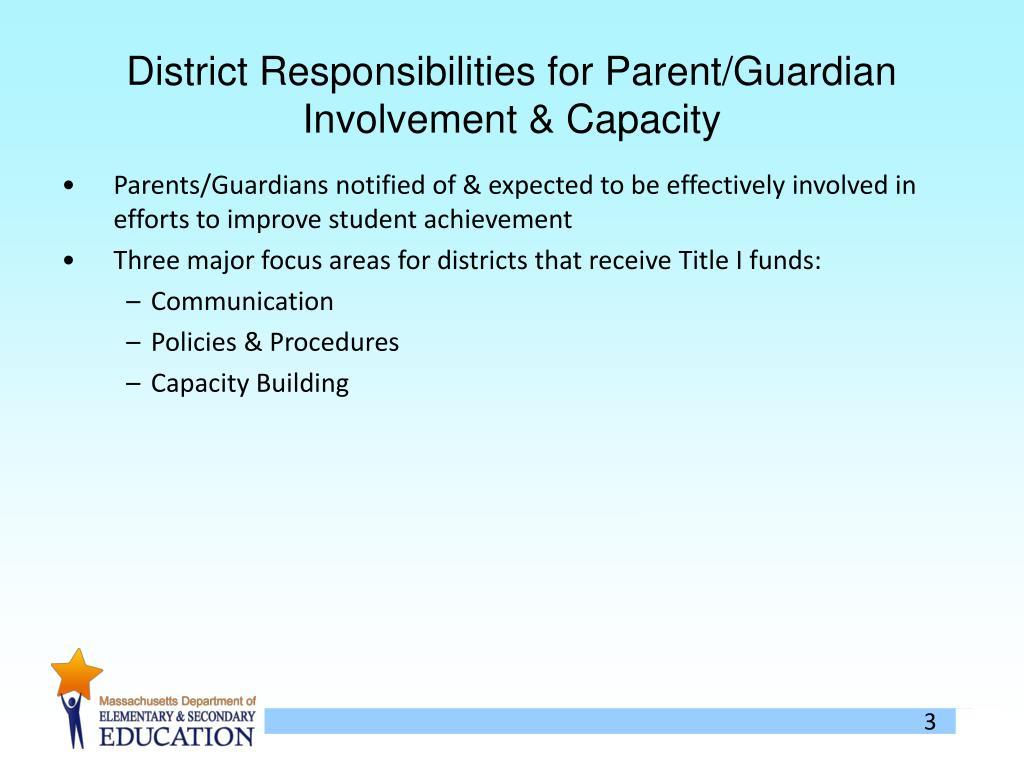 District Responsibilities for Parent/Guardian Involvement & Capacity