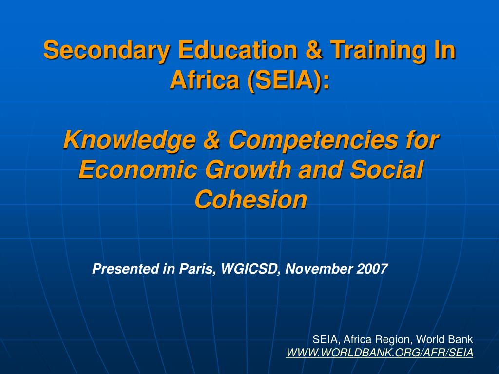 Secondary Education & Training In Africa (SEIA):