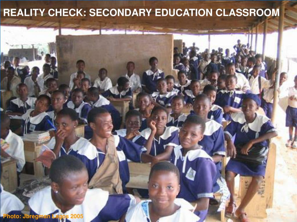 REALITY CHECK: SECONDARY EDUCATION CLASSROOM